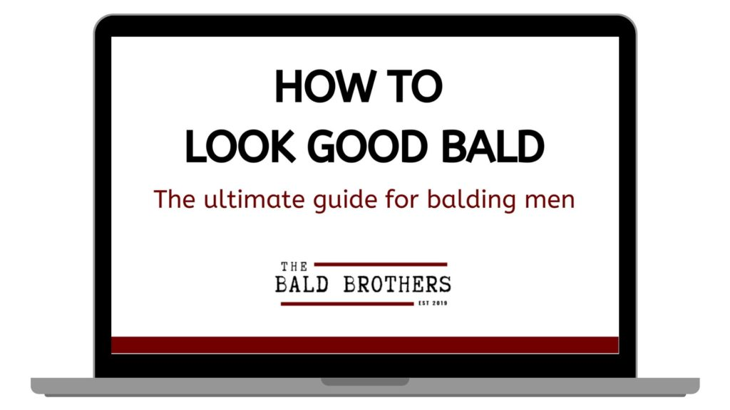 How to look good bald guide!