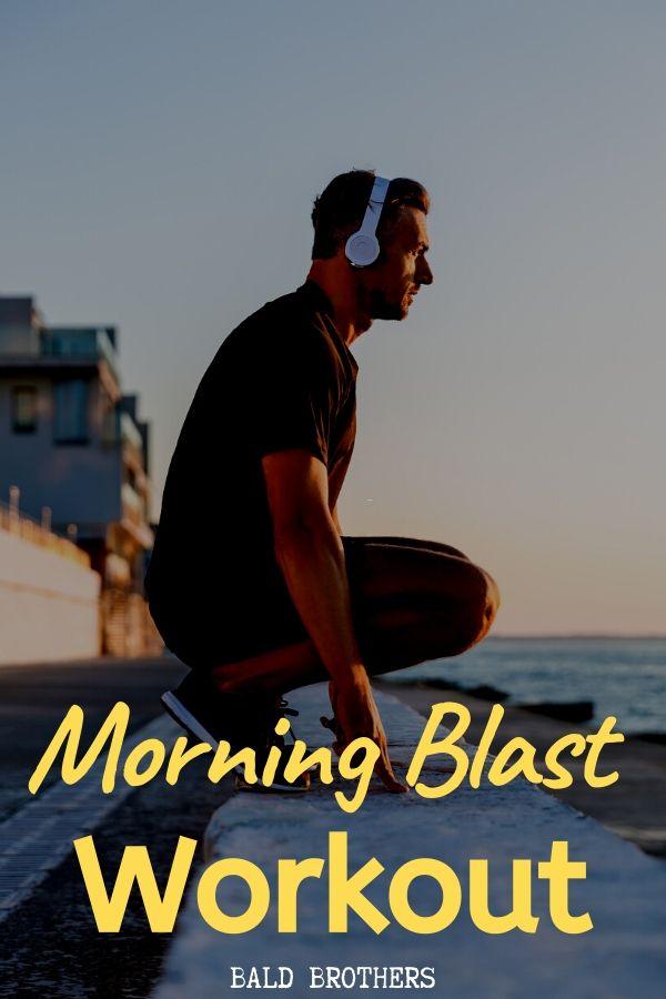 Morning Blast Bodyweight Workout 2 (1)