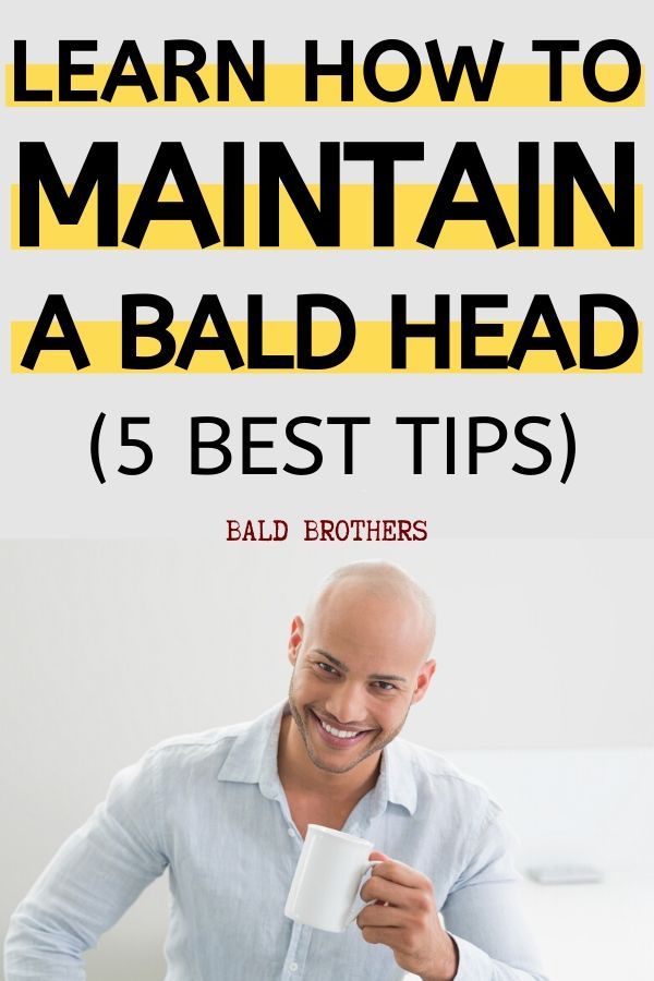how to maintain a shaved head (1)