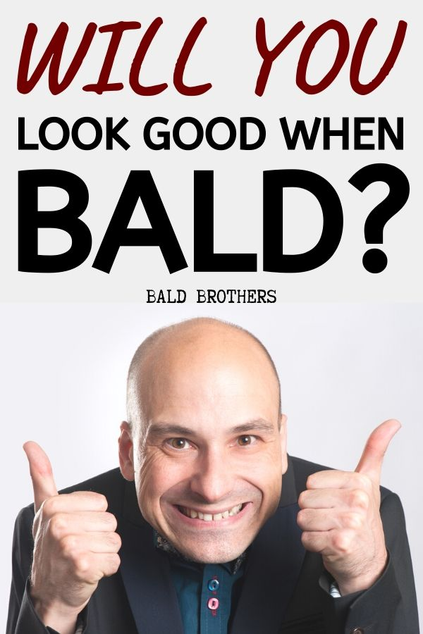 How To Know Whether You Will Actually Look Good With A Shaved Head_ (1)