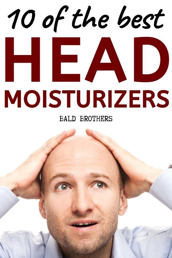 Best Moisturizer For Bald Head 2