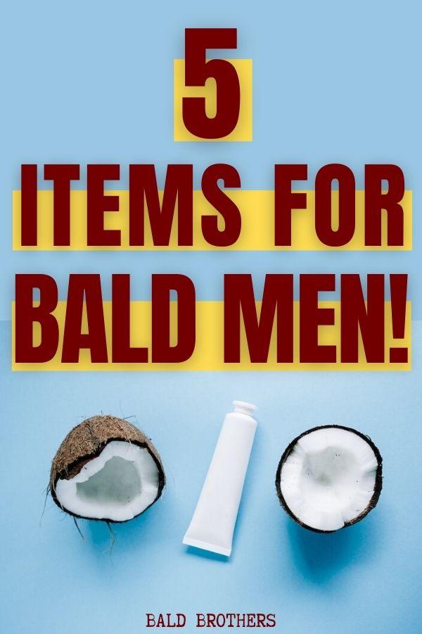 5 bald men essentials